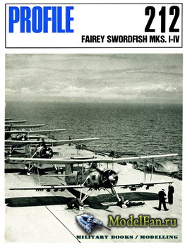 Profile Publications - Aircraft Profile №212 - Fairey Swordfish MKS. I-IV