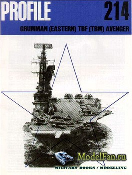 Profile Publications - Aircraft Profile №214 - Grumman (Eastern) TBF (TBM)  ...