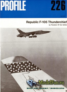 Profile Publications - Aircraft Profile №226 - Republic F-105 Thunderchief