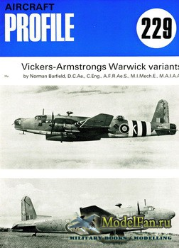 Profile Publications - Aircraft Profile №229 - Vickers-Armstrongs Warwick variants
