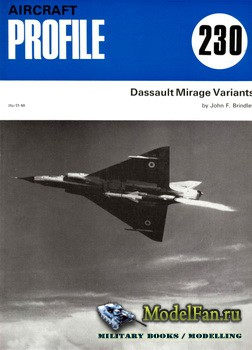 Profile Publications - Aircraft Profile №230 - Dassault Mirage Variants