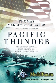 Osprey - General Military - Pacific Thunder: The US Navy's Central Pacific  ...