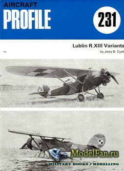 Profile Publications - Aircraft Profile №231 - Lublin R.XIII Variants