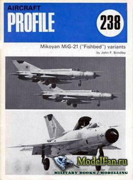 Profile Publications - Aircraft Profile №238 - MiG-21 (