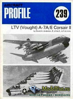 Profile Publications - Aircraft Profile №239 - LTV (Vought) A-7A/E Corsair  ...