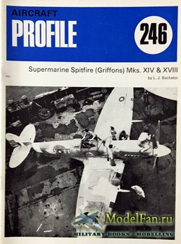 Profile Publications - Aircraft Profile №246 - Supermarine Spitfire (Griffons) Mks.XIV and XVIII