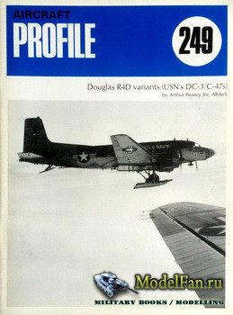 Profile Publications - Aircraft Profile №249 - Douglas R4D variants (USN's BC-3/C-47s)