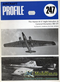 Profile Publications - Aircraft Profile №247 - The Martin B-57 Night Intruders & General Dynamics RB-57F