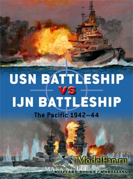 Osprey - Duel 83 - USN Battleship vs IJN Battleship: The Pacific 1942-1944-