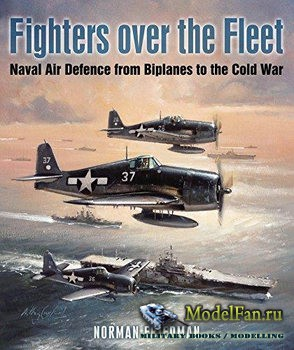 Fighters over the Fleet (Norman Friedman)