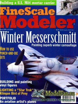 FineScale Modeler Vol.16 №4 (April 1998)