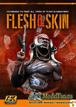 Learning Series 6 - Flesh and Skin