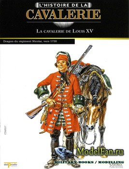 Osprey - Histoire de la Сavalerie 17 - La Cavalerie de Louis XV