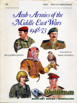 Osprey - Men at Arms 128 - Arab Armies of the Middle East Wars 1948-1973