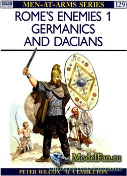Osprey - Men at Arms 129 - Rome's Enemies (1): Germanics and Dacians