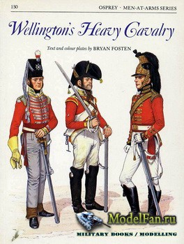 Osprey - Men at Arms 130 - Wellington's Heavy Cavalry
