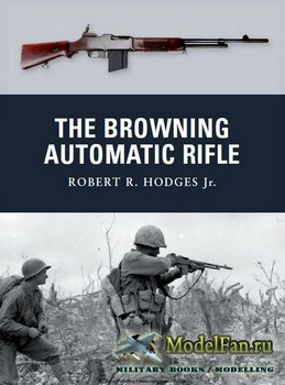 Osprey - Weapon 15 - The Browning Automatic Rifle