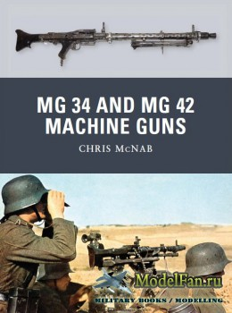 Osprey - Weapon 21 - MG 34 and MG 42 Machine Guns