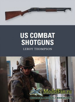 Osprey - Weapon 29 - US Combat Shotguns
