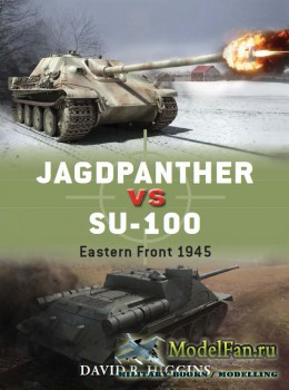 Osprey - Duel 58 - Jagdpanther vs SU-100: Eastern Front 1945