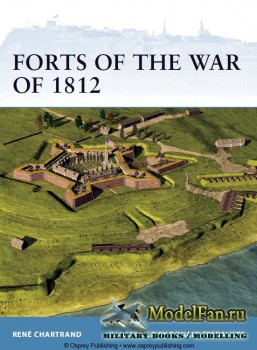 Osprey - Fortress 106 - Forts of the War of 1812