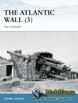 Osprey - Fortress 109 - The Atlantic Wall (3): The Sudwall