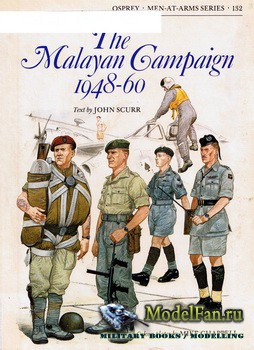 Osprey - Men at Arms 132 - The Malayan Campaign 1948-1960