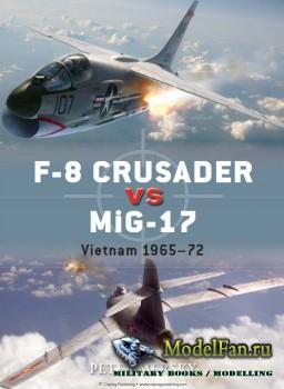 Osprey - Duel 61 - F-8 Crusader vs MiG-17: Vietnam 1965-1972