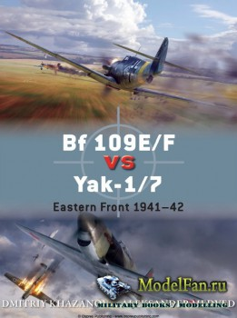 Osprey - Duel 65 - Bf 109E/F vs Yak-1/7: Eastern Front 1941-1942