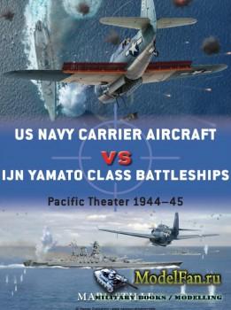 Osprey - Duel 69 - US Navy Carrier Aircraft vs IJN Yamato Class Battleships ...
