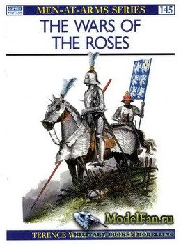 Osprey - Men at Arms 145 - The Wars of the Roses