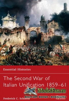 Osprey - Essential Histories 74 - The Second War of Italian Unification 185 ...