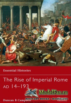 Osprey - Essential Histories 76 - The Rise of Imperial Rome AD 14-193