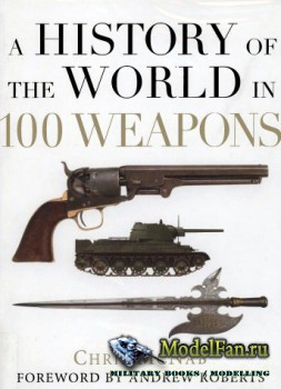 Osprey - General Military - A History of the World in 100 Weapons