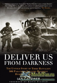 Osprey - General Military - Deliver Us From Darkness: The Untold Story of T ...