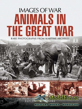 Animals in the Great War (Lucinda Moore)