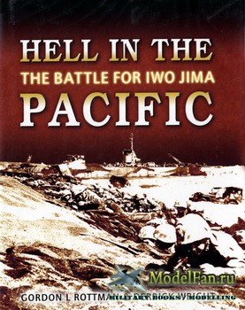 Osprey - General Military - Hell in the Pacific: The Battle for Iwo Jima