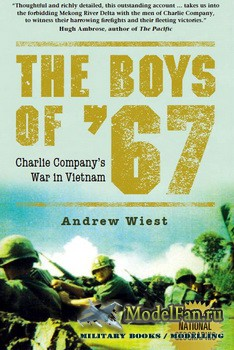 Osprey - General Military - The Boys of '67: Charlie Company's War in Vie ...