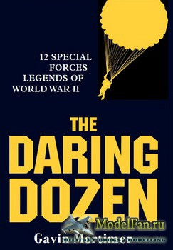Osprey - General Military - The Daring Dozen: 12 Special Forces Legends of  ...