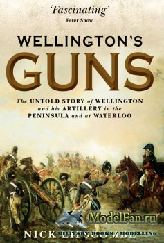 Osprey - General Military - Wellington's Guns: The Untold Story of Welling ...