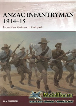 Osprey - Warrior 155 - ANZAC Infantryman 1914-15: From New Guinea to Gallipoli