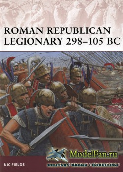 Osprey - Warrior 162 - Roman Republican Legionary 298-105 BC