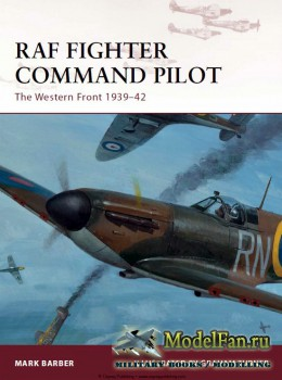 Osprey - Warrior 164 - RAF Fighter Command Pilot: The Western Front 1939-42