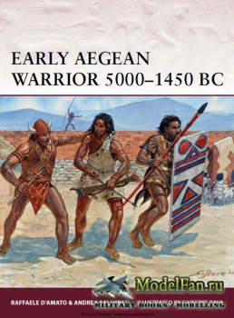 Osprey - Warrior 167 - Early Aegean Warrior 5000-1450 BC