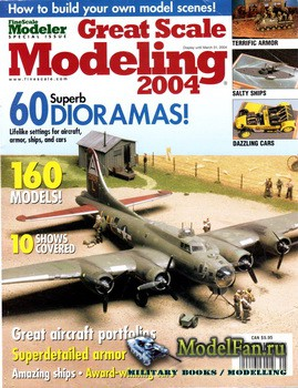 FineScale Modeler 2004 Special - Great Scale Modeling