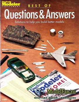 FineScale Modeler Supplement - Best of Questions & Answers