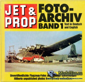 Jet & Prop Foto Archiv Band 1