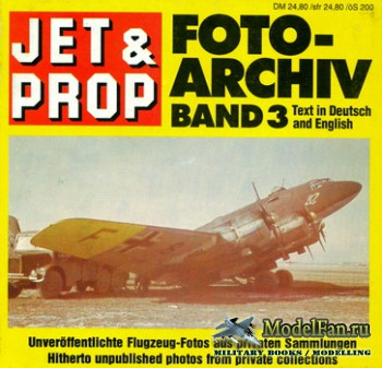 Jet & Prop Foto Archiv Band 3