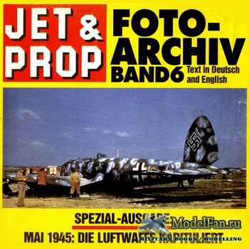 Jet & Prop Foto Archiv Band 6