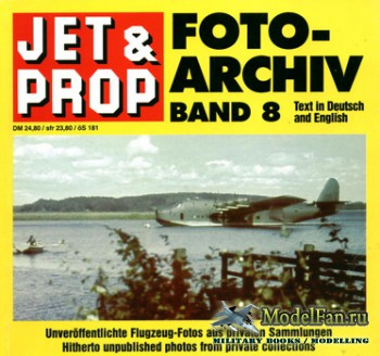Jet & Prop Foto Archiv Band 8